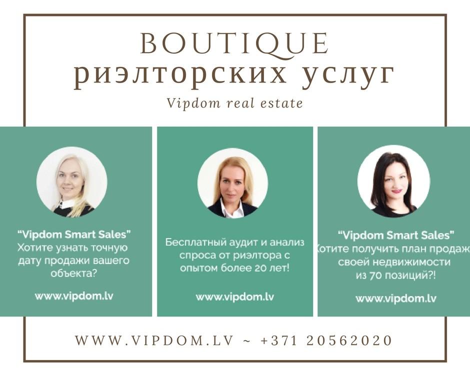 www.vipdom.lv - +371 20562020